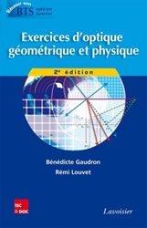 Dernières parutions sur Opticien, Exercices d'optique géométrique et physique