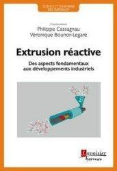 Dernières parutions sur Sciences des matériaux, Extrusion réactive https://fr.calameo.com/read/001282136b61533da7da2?page=1