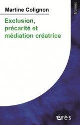 Dernières parutions dans Trames, Exclusion, précarité et médiation créatrice