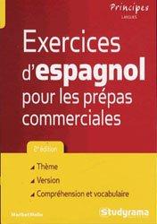 Dernières parutions dans Principes, Exercices d'espagnol pour les prépas commerciales