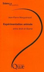 Dernières parutions dans Sciences en questions, Expérimentation animale : entre droit et liberté