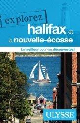 Dernières parutions dans Explorez, Explorez Halifax et la Nouvelle-Ecosse