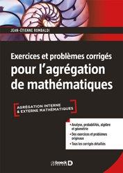 Dernières parutions sur Capes - Agreg, Exercices et problèmes corrigés pour l'agrégation de mathématiques
