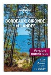 Dernières parutions sur Aquitaine Limousin Poitou-Charentes, Explorer la région Bordeaux, Gironde et Landes
