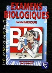 Souvent acheté avec Biochimie pathologique, le Examens biologiques