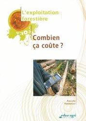 Souvent acheté avec Guide de dendrologie, le Exploitation forestière