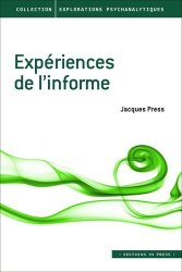 Dernières parutions dans Explorations psychanalytiques, Expériences de l'informe