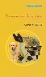 Souvent acheté avec Médecine interne du chien et du chat, le Examens complémentaires