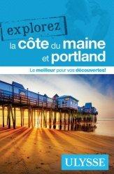 Dernières parutions dans Explorez, Explorez la côte du Maine et Portland