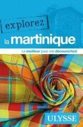 Dernières parutions dans Explorez, Explorez la Martinique