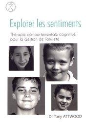 Dernières parutions sur Autisme infantile, Explorer les sentiments : l'anxiété
