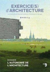 Dernières parutions sur Architecture - Urbanisme, exercice(s) d'architecture n°09