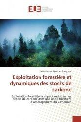 Dernières parutions sur Gestion des exploitations, Exploitation forestière et dynamiques des stocks de carbone