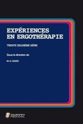 Dernières parutions sur Ergothérapie - Psychomotricité - Podologie, Expériences en ergothérapie