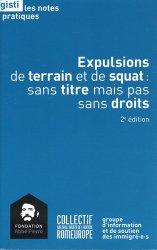 Dernières parutions sur Droits des étrangers, Expulsions de terrain et de squat : sans titre mais pas sans droits. 2e édition