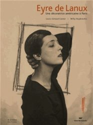 Dernières parutions sur Arts décoratifs : 1890 - 1940, Eyre de Lanux