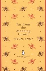 Dernières parutions dans The Penguin English Library, FAR FROM THE MADDING CROWD