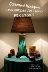 Dernières parutions sur Bricolage, Fabriquez une lampe Art Déco en carton