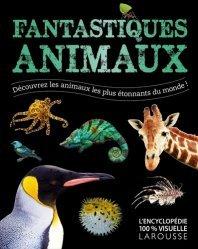 Dernières parutions sur Vie des animaux, Fantastiques animaux