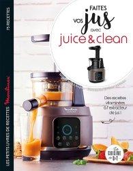 Dernières parutions sur Jus de fruit, Faites vos jus ! avec Juice & Clean