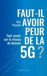 Dernières parutions sur Sciences de la Vie, Faut-il avoir peur de la 5G ?