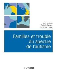 Dernières parutions sur Autisme, Familles et trouble du spectre de l'autisme