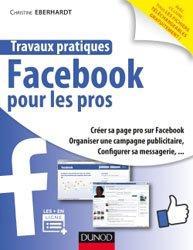 Dernières parutions dans Travaux pratiques, Facebook pour les pros