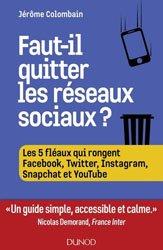Dernières parutions sur Réseaux, Faut-il quitter les réseaux sociaux ?