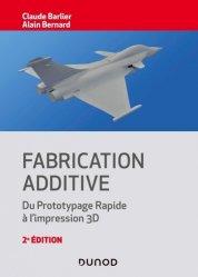 Nouvelle édition Fabrication additive - 2e éd.