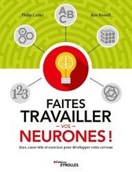 Dernières parutions sur Développement de la mémoire, Faites travailler vos neurones