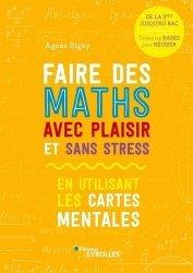 Dernières parutions dans EYROLLES, Faire des maths avec plaisir et sans stress