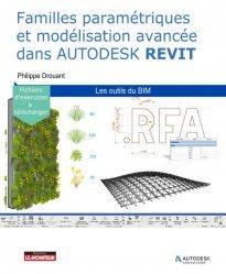 Dernières parutions sur Architecture industrielle, Familles paramétriques et modélisation avancée dans Autodesk® REVIT®