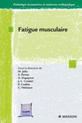 Souvent acheté avec Le diagnostic en posturologie, le Fatigue musculaire