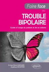 Souvent acheté avec La maladie d'Alzheimer Cahier d'activités 1, le Faire face au trouble bipolaire