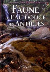 Dernières parutions dans À la découverte des ..., Faune d'eau douce des Antilles