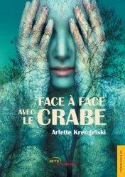 Dernières parutions dans Témoignage, Face à face avec le crabe