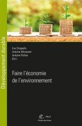 Dernières parutions sur Economie et politiques de l'écologie, Faire l'économie de l'environnement