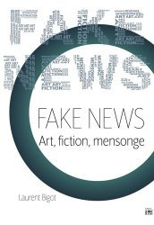 Dernières parutions sur Art contemporain, Fake News