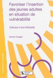 Dernières parutions dans Comprendre la société, Favoriser l'insertion des jeunes adultes en situation de vulnérabilité