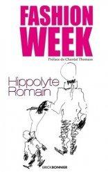 Dernières parutions sur Généralités, Fashion week