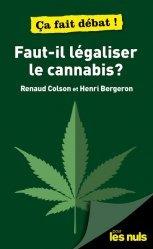 Dernières parutions sur Santé publique - Politiques de santé, Faut-il légaliser le cannabis ?