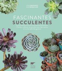 Dernières parutions sur Cactées - Succulentes - Plantes tropicales, Fascinantes succulentes