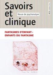 Dernières parutions dans Savoirs et clinique, Fantasmes d'enfant majbook ème édition, majbook 1ère édition, livre ecn major, livre ecn, fiche ecn
