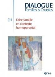 Dernières parutions dans Dialogue, Faire famille en contexte homoparental