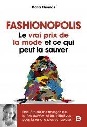 Dernières parutions sur Mode - Stylisme - Textile, Fashionopolis