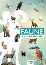 Dernières parutions sur Animaux, Faune de nos montagnes. Mini-guide du randonneur curieux
