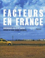 Dernières parutions dans Beaux livres, Facteurs en France - Chroniques du petit matin. Tome 1