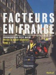 Dernières parutions dans Beaux livres, Facteurs en France - Chroniques du petit matin. Tome 2