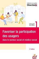 Dernières parutions sur Guides pratiques, Favoriser la participation des usagers dans le secteur social et médico-social