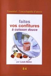 Dernières parutions dans L'Encyclopédie d'Utovie, Faites vos confitures à cuisson douce